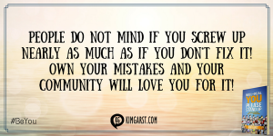 Excellent advice on handling a negative review from @Kim Garst: Own your mistakes and your community will LOVE you for it! #BeYou http://bit.ly/realyoubook