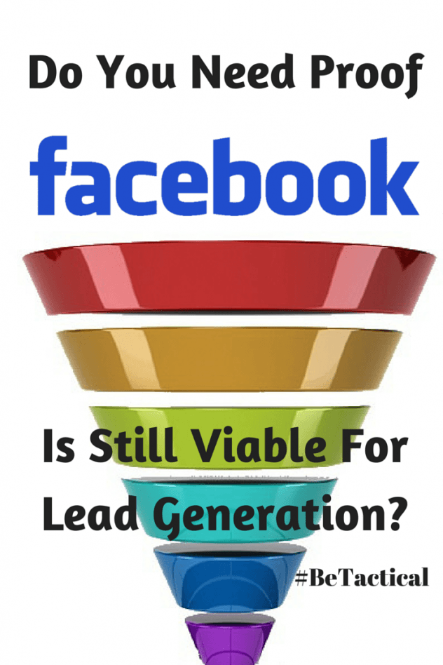Do You Need Proof That Facebook Is Still Viable #PTFISV #BeTactical